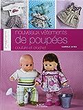 Nouveaux vêtements de poupées : Couture et crochet...