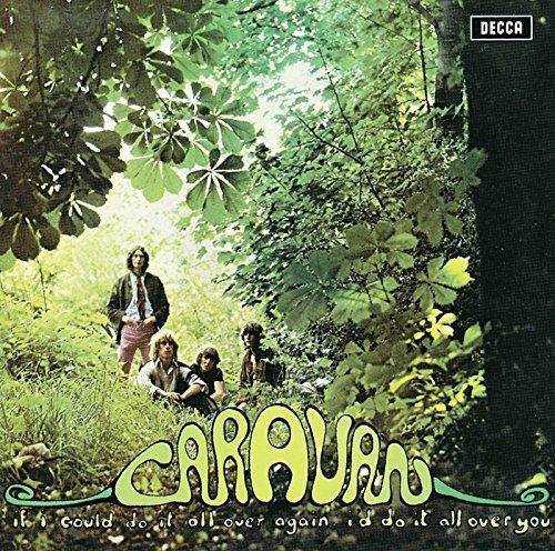 If I Could Do It All Over Again - Caravan by DECCA