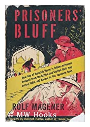 Prisoners Bluff / Translated from the German by Basil Crieghton ; with a Foreword by Heinrich Harrer