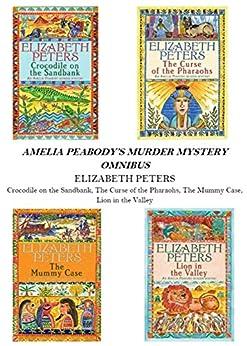 Amelia Peabody Omnibus (Books 1-4) (English Edition) par [Peters, Elizabeth]
