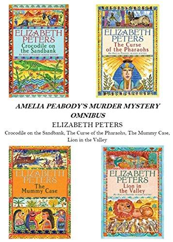 Amelia Peabody Omnibus (Books 1-4) (English Edition)