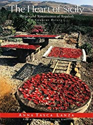 Heart of Sicily: Recipes and Reminiscences of Regaleali - A Country Estate