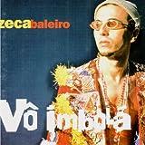 Songtexte von Zeca Baleiro - Vô Imbolá