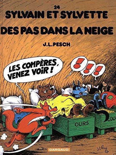 Sylvain et Sylvette - tome 24 - Pas dans la neige (Des)