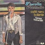 Caffè nero bollente (1981) / Vinyl single [Vinyl-Single 7'']