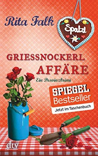 Preisvergleich Produktbild Grießnockerlaffäre: Ein Provinzkrimi (Franz Eberhofer)