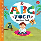 ABC Yoga: Join Us and the Animals Out in Nature and Learn Some Yoga!