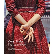 Vivian Maier: The Color Work (English Edition)