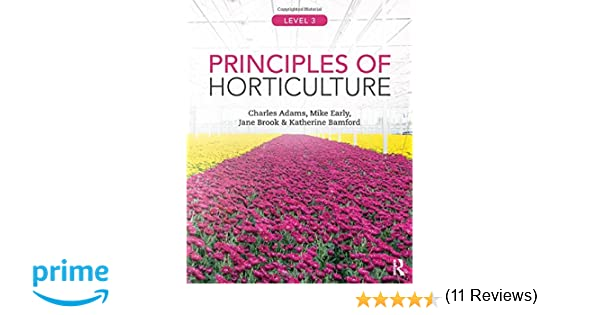 Horticulture Principles and Practices 4th Edition