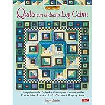 QUILTS CON EL DISEÑO LOG CABIN (El Libro De..)