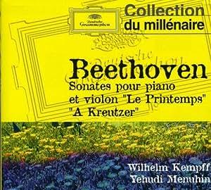 Beethoven : Sonates pour violon et piano Le Printemps - à Kreutzer