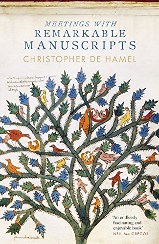 Meetings with Remarkable Manuscripts por Christopher De Hamel
