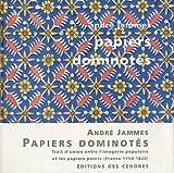 Papiers dominotés - Trait d'union entre l'imagerie populaire et les papiers peints (France 1750-1820)