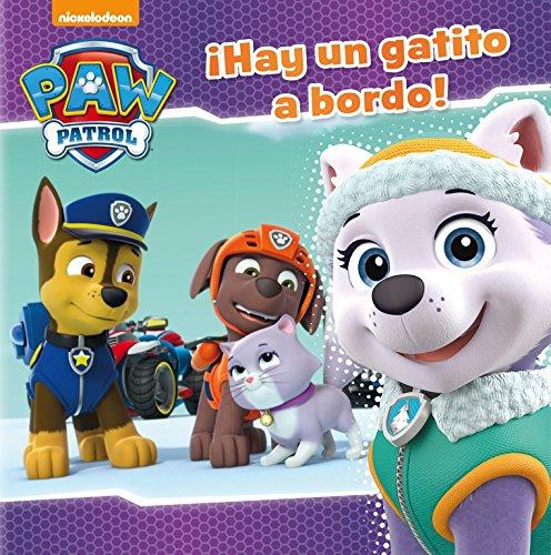 ¡Hay un gatito a bordo! (Paw Patrol - Patrulla Canina.) por Nickelodeon Nickelodeon