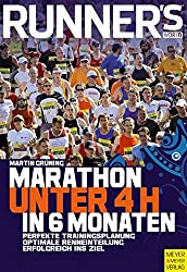 Runner's World: Marathon unter 4 Stunden in 6 Monaten (Runner's World Edition)