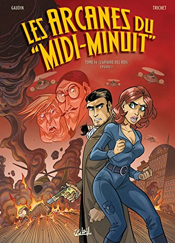 Arcanes du Midi-Minuit T14 - L'Affaire des rois Partie 1/2 par Jean-Charles Gaudin