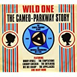 Wild One-the Cameo-Parkway Story