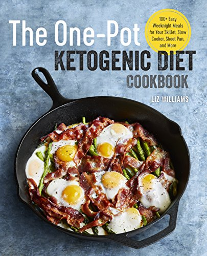 Sheet Pan (The One Pot Ketogenic Diet Cookbook: 100+ Easy Weeknight Meals for Your Skillet, Slow Cooker, Sheet Pan, and More)