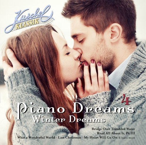 Kuschelklassik Piano Dreams 4 – Winter Dreams