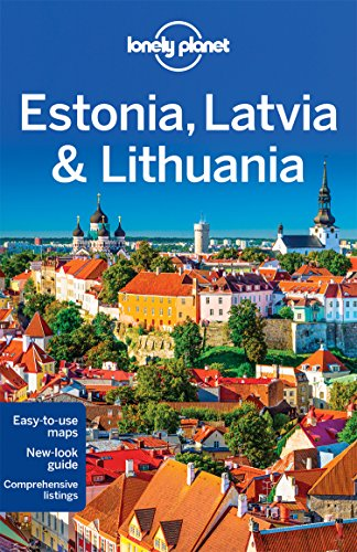 Estonia, Latvia & Lithuania 7 (Country Regional Guides)