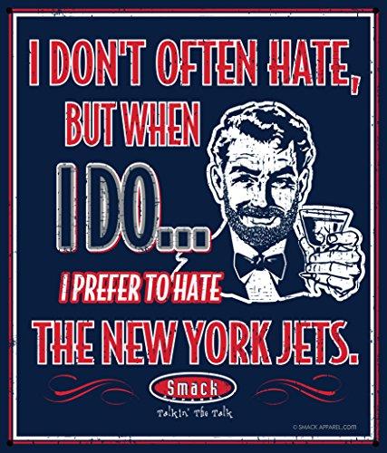 Smack Apparel New England Patriots Fans. Ich bevorzugen zu hassen Das New York Jets Navy 30,5x 35,6cm Metall Schild Man Cave - Gronkowski Tshirt Rob