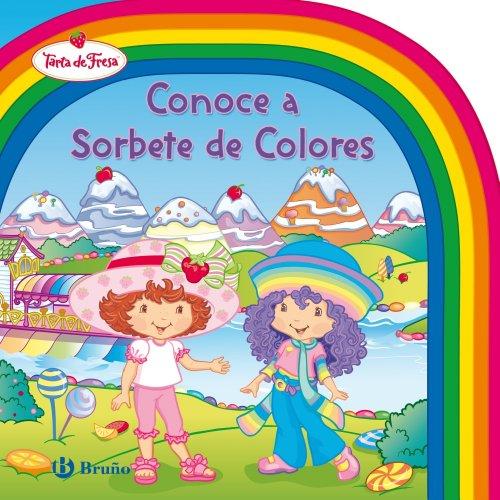 Conoce a Sorbete de Colores (Castellano - Bruño - Tarta De Fresa) por Sudipta Bardhan-Quallen