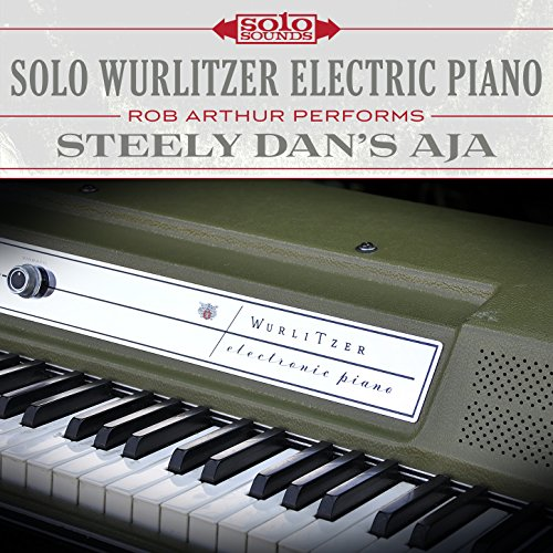 Solo Wurlitzer Electric Piano: Steely Dan's Aja (Wurlitzer Electric Piano)