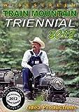Train Mountain Triennial 2012 - 36 miles of Live Steam -