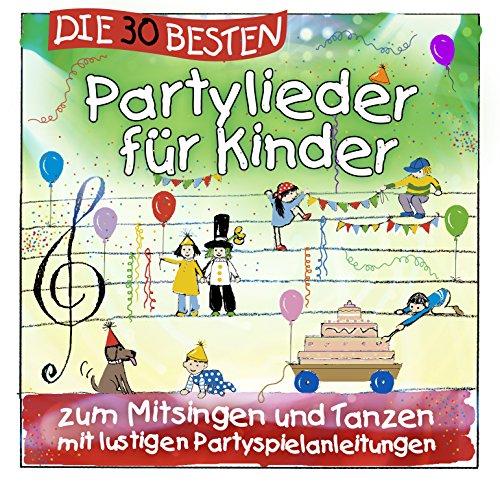 Produktbild Die 30 besten Partylieder für Kinder - zum Mitsingen und Tanzen