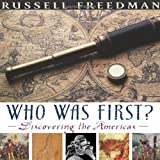 who was first? discovering the americas bank street college of education flora stieglitz straus award awards by freedman russell 2007 hardcover