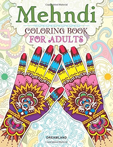 Mehndi Colouring Book for Adults: Adult Coloring book (Henna coloring) Image