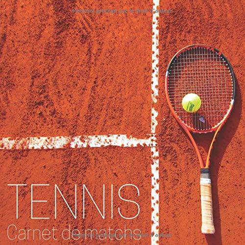 Tennis - Carnet de matchs: Livre à remplir, 120 matchs, idéal pour tous les joueurs de tennis