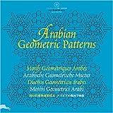 Arabian Geometric Patterns : Motifs géométriques arabes (1Cédérom)