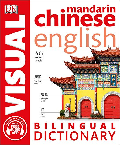 Mandarin Chinese-English Bilingual Visual Dictionary por Dk