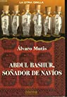 Abdul Bashur, Sonador de Navios par Mutis
