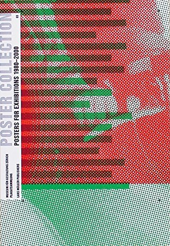 Poster Collection 03: Posters for Exhibitions 1980-2000 -