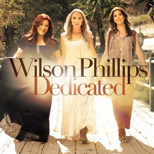 Wilson Phillips - Dedicated [Japan CD] SICP-3485 by Wilson Phillips