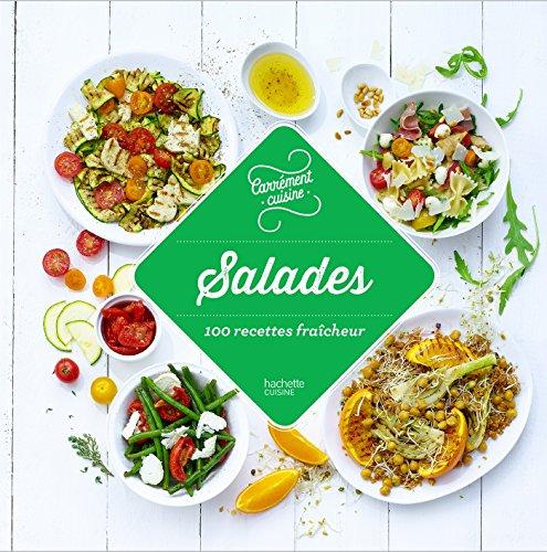 Salades 100 recettes fraîcheur