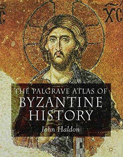 The Palgrave Atlas of Byzantine History (Historical Atlas)