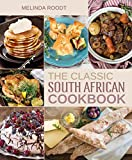 The Classic South African Cookbook (English Edition)