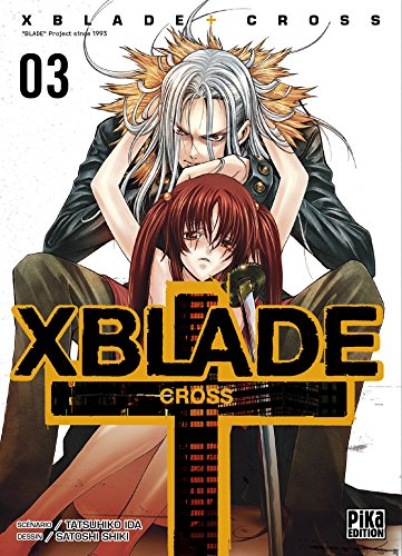XBlade + Cross, Tome 3 :