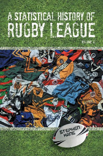 A Statistical History of Rugby League: Volume 4 por Stephen Kane