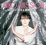 Greatest Hits & Remixes von Miko Mission
