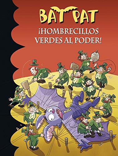 ¡Hombrecillos verdes al poder! (Serie Bat Pat 27) por Roberto Pavanello