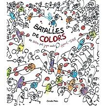 Batalles De Colors. Un Llibre Per Jugar Amb Herve Tullet (Lluna De Paper (catalan))
