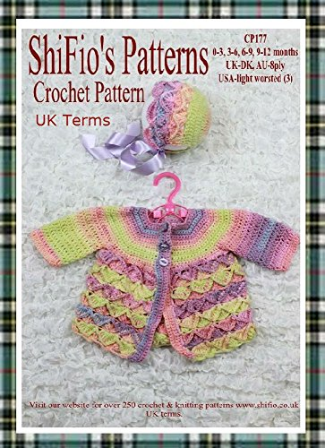 Crochet Pattern - CP177 - Baby Bavarian Stitch Matinee Jacket And Hat - Preemie, 0-3mth, 3-6mth, 6-9mth, 9m-12mth - UK Terminology (English Edition)