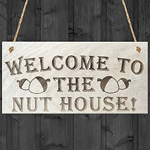 Red Ocean Welcome To The Nut House Novelty Wooden Hanging Plaque Funny House Door Garden Sign