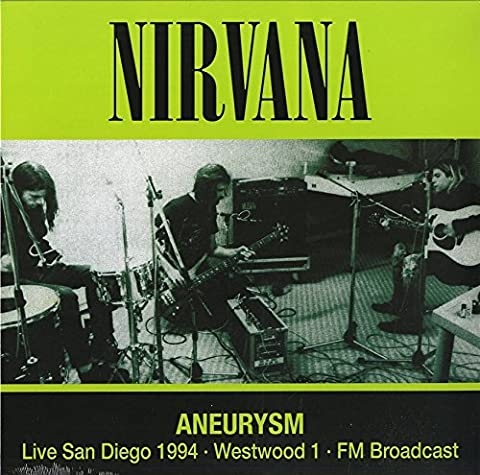 Aneurysm: Live San Diego 1994, Westwood 1 FM Broadcast