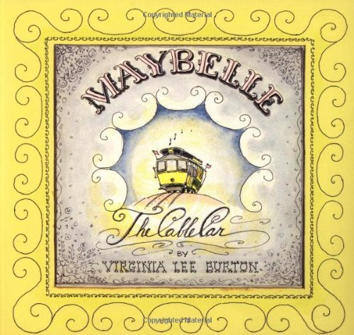 Maybelle, the Cable Car by Virginia Lee Burton (31-Mar-1997) Paperback