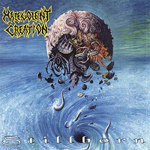 Stillborn - Malevolent Creation - 2017